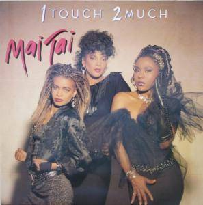 Cover - Mai Tai: 1 Touch 2 Much