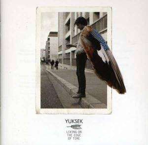 Cover - Yuksek: Living On The Edge Of Time