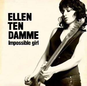 Ellen ten Damme: Impossible Girl - Cover