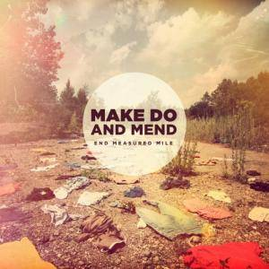 Make Do And Mend: End Measured Mile - Cover