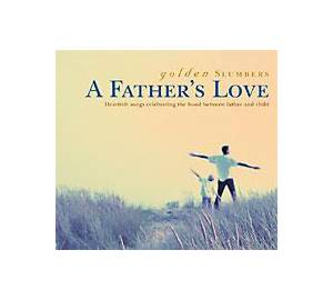 Golden Slumbers - A Father's Love - Cover