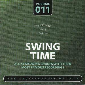 Roy Eldridge Vol. 3 1945-46 Swing Time Volume 011 The Encyclopedia Of Jazz - Cover