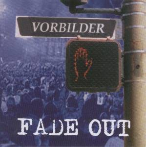 Cover - Fade Out: Vorbilder