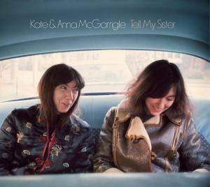 Cover - Kate & Anna McGarrigle: Tell My Sister