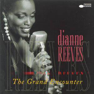 Cover - Dianne Reeves: Great Encounter, The
