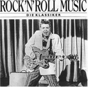 Cover - Various Artists/Sampler: Rock 'n' Roll Music - Die Klassiker