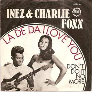 Cover - Inez & Charlie Foxx: De Da I Love You, La
