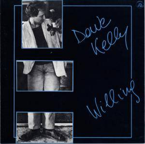 Cover - Dave Kelly: Willing