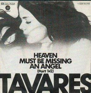 "Tavares: Heaven Must Be Missing An Angel (7"") - Bild 1"