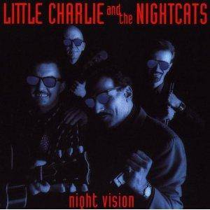 Little Charlie And The Nightcats: Night Vision - Cover