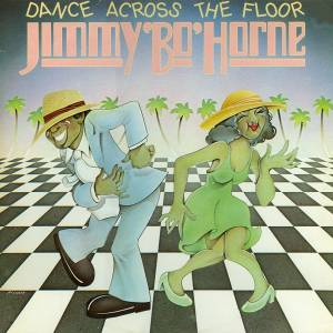 Cover - Jimmy Bo Horne: Dance Across The Floor