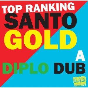 Top Ranking Santogold - A Diplo Dub - Cover