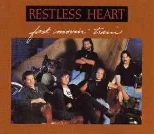 Cover - Restless Heart: Fast Movin' Train