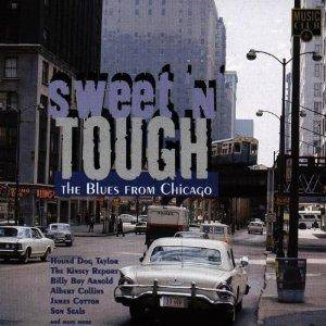 Sweet 'n' Tough (The Blues From Chicago) - Cover