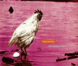 Cover - Tracy Bonham: Liverpool Sessions, The