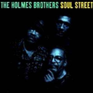 Cover - Holmes Brothers, The: Soul Street