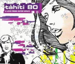 Cover - Tahiti 80: Love From Outer Space, A