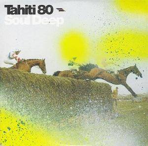 Cover - Tahiti 80: Soul Deep