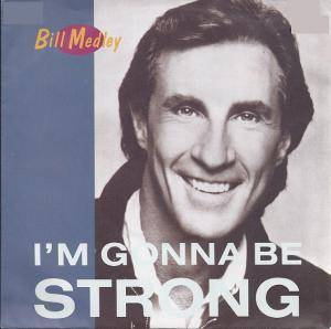 Cover - Bill Medley: I'm Gonna Be Strong