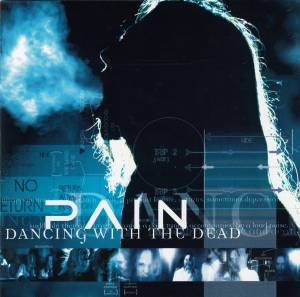 Pain: Dancing With The Dead (CD + DVD) - Bild 1