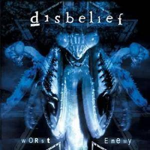 Disbelief: Worst Enemy - Cover