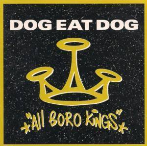 Cover - Dog Eat Dog: All Boro Kings