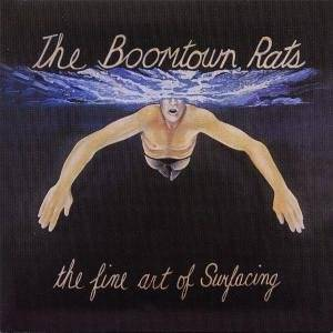 The Boomtown Rats: Fine Art Of Surfacing, The - Cover