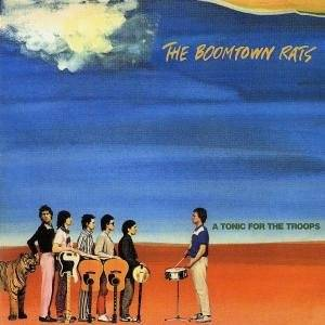 Cover - Boomtown Rats, The: Tonic For The Troops, A