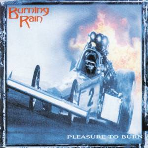 Cover - Burning Rain: Pleasure To Burn
