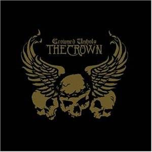 Cover - Crown, The: Crowned Unholy