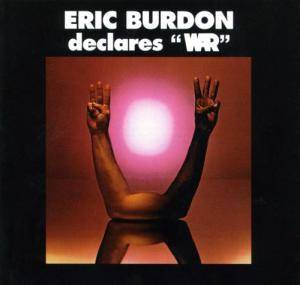 "Eric Burdon & War: Eric Burdon Declares ""War"" - Cover"