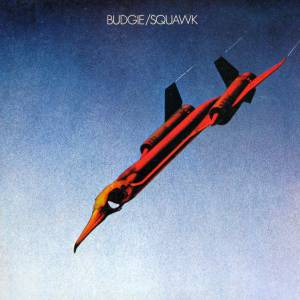 Budgie: Squawk - Cover