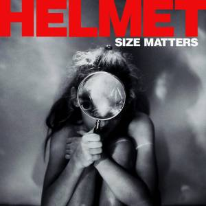 Helmet: Size Matters - Cover