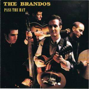 Cover - Brandos, The: Pass The Hat