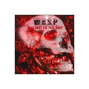 W.A.S.P.: Best Of The Best, The - Cover