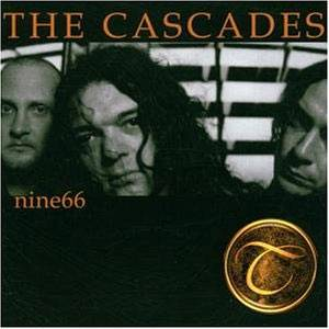 Cover - Cascades, The: Nine66