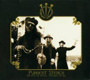 Pungent Stench: Masters Of Moral - Servants Of Sin (CD) - Bild 1