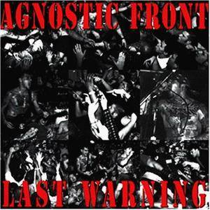 Agnostic Front: Last Warning - Cover