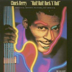 Chuck Berry: Hail! Hail! Rock 'N' Roll - Cover