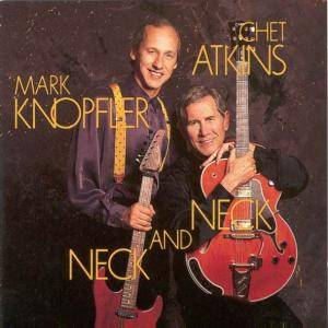 Chet Atkins & Mark Knopfler: Neck And Neck - Cover