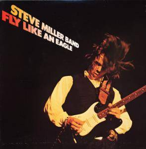 Cover - Steve Miller Band, The: Fly Like An Eagle