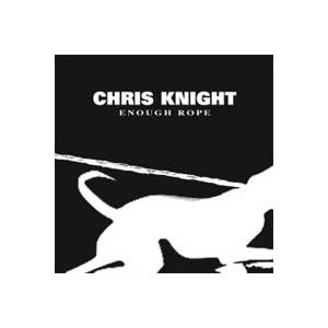 Cover - Chris Knight: Enough Rope