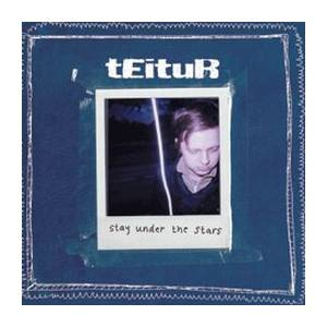 Cover - Teitur: Stay Under The Stars