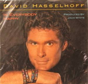David Hasselhoff: Is Everybody Happy - Cover