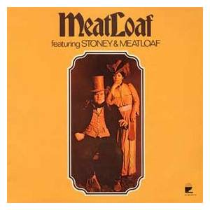 Stoney & Meatloaf: MeatLoaf Featuring Stoney & Meatloaf - Cover
