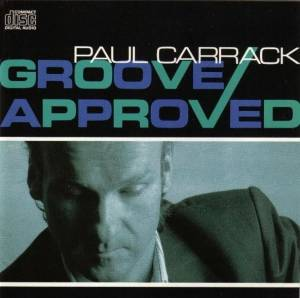 Paul Carrack: Groove Approved - Cover