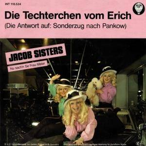 Cover - Jacob Sisters: Techterchen Vom Erich, Die