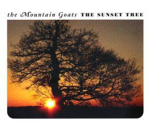 Cover - Mountain Goats, The: Sunset Tree, The