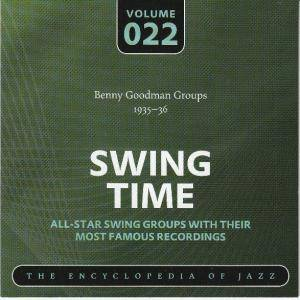 Cover - Benny Goodman Quartet: Benny Goodman Groups 1935-36 Swing Time Volume 022 The Encyclopedia Of Jazz