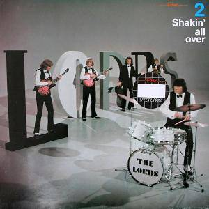 The Lords: 2 - Shakin' All Over - Cover